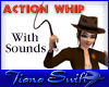 Action Whip with Sounds