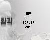 ♥ Leg scaler 20%