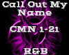 Call Out My Name -R&B-