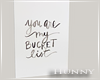 H. Bucket List Canvas WN