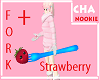 Fork + berry *CHA*