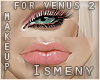 [Is] Venus 2 Pink Makeup