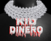 KID DINERO |Custom