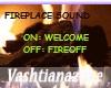 V-FIREPLACE SOUND/NOPOSE