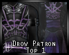 Drow Patron Top 1