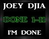 Joey Djia ~ I'm Done