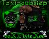 M green toxic dubstep to