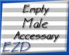 \EZD/Empty Male Acessary