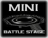 MINI Battle Stage