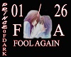 FOOL AGAIN / LOVESONG