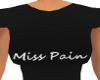 Miss Pain T