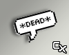Head Sign - Dead