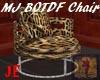 BOTDF Chair MJ