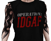 OPERATION: IDGAF