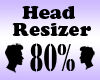 Head Resizer 80%