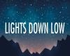 -DJ- Lights Down Low