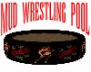 Mud Wrestling Pool