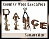 Country Wood Dance Pose
