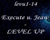 Execute&Jeaw - Level Up