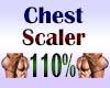 Chest Scaler 110%