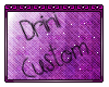 Drini Fur Male (CUSTOM)