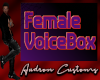 Female Voicebox