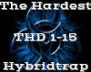 The Hardest -Hybridtrap-