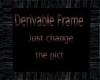 Derivable black frame