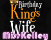 !MK BirthdayKing'sWife