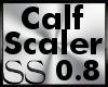 *SS Calf Scaler 0.8