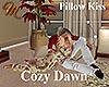 [M] Cozy Dawn PillowKiss