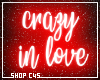 e crazy in love | neon