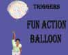 Fun Action Balloon