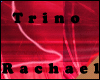 Rachael&Trino