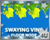 Swaying Vine 2