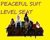 PEACEFUL SUIT LEVEL SEAT