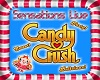 CANDY CRUSH floor sign