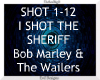 I Shot The Sheriff ~