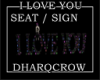 I LOVE YOU SEAT / SIGN