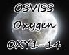 [BM] OSVISS-OXYGEN!
