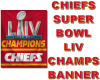 CHIEFS CHAMPS BANNER