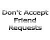 No Friend Requests Sign