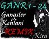 [K]Gangster-Kehlani RMX2