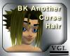BK Another Curse Hair