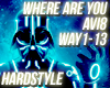 Hardstyle -Where Are You