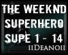 The Weeknd - Superhero 1