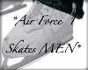 *MEN AIRFORCE 1 SKATES*
