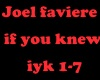 joel faviere if you knew