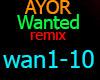 AYOR  Wanted