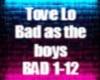 Tove Lo- Bad as the boys